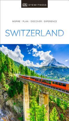 DK Eyewitness Switzerland (Travel Guide) Cover Image