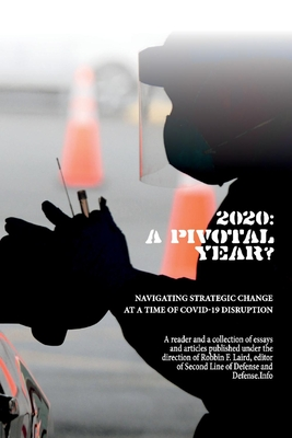 2020: A Pivotal Year?: Navigating Strategic Change at a Time of COVID-19 Disruption Cover Image