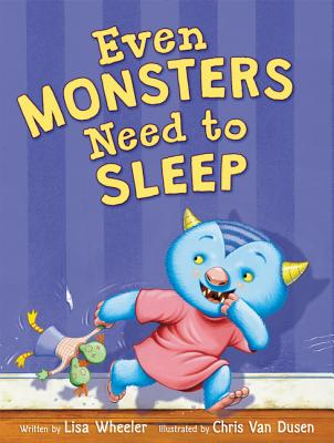Cover for Even Monsters Need to Sleep