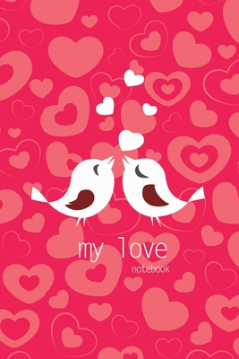 My Love Notebook, Blank Write-in Journal, Dotted Lines, Wide Ruled, Medium (A5) 6 x 9 In (Pink) Cover Image
