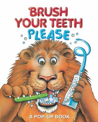 Brush Your Teeth, Please: A Pop-up Book Cover Image