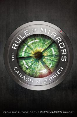 The Rule of Mirrors: Book Two of the Vault of Dreamers Trilogy Cover Image