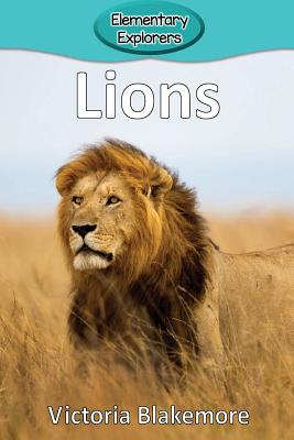 Lions (Elementary Explorers #30) Cover Image