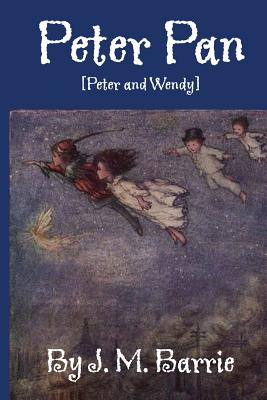 Peter Pan: [Peter and Wendy] Cover Image