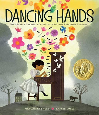 Dancing Hands: How Teresa Carreño Played the Piano for President Lincoln Cover Image