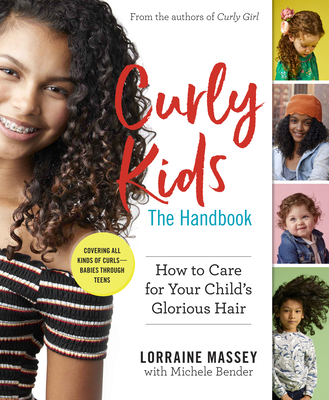 Curly Kids: The Handbook: How to Care for Your Child's Glorious Hair Cover Image