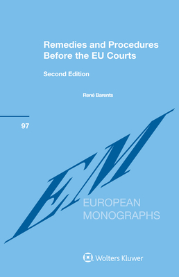 Remedies and Procedures Before the Eu Courts Cover Image