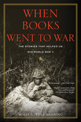 When Books Went to War: The Stories That Helped Us Win World War II Cover Image