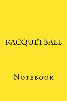 Racquetball: Notebook Cover Image