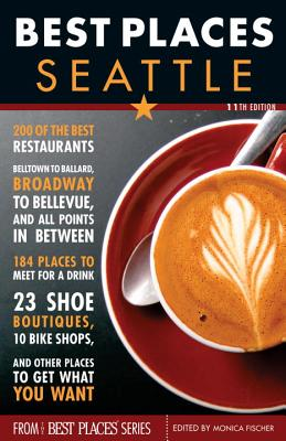 Best Places Seattle, 11th Edition Cover