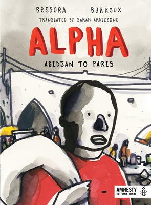 Alpha: Abidjan to Paris Cover Image