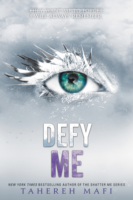Defy Me (Shatter Me #5) Cover Image
