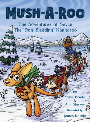 Mush-A-Roo: The Adventures of Seven The