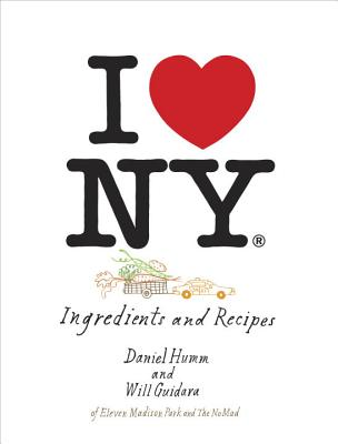 I Love New York: Ingredients and Recipes [A Cookbook] Cover Image