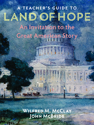 A Teacher's Guide to Land of Hope: An Invitation to the Great American Story Cover Image