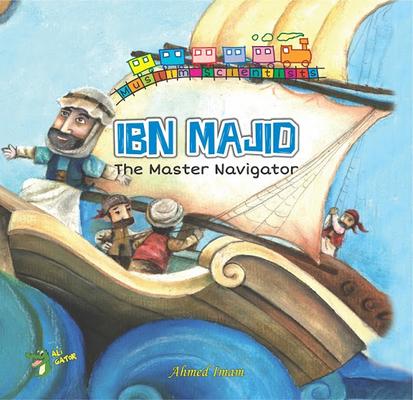 Ibn Majid: The Master Navigator Cover Image