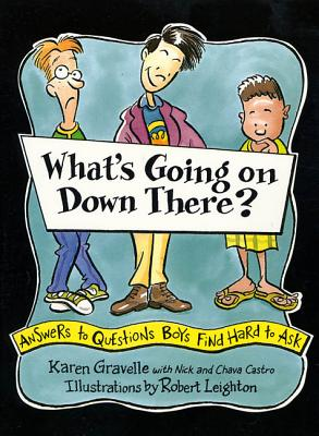 What's Going on Down There?: Answers to Questions Boys Find Hard to Ask Cover Image