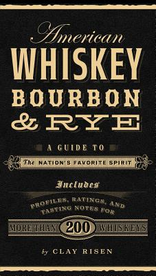 American Whiskey, Bourbon & Rye Cover