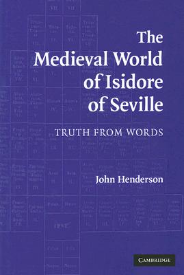 Cover for The Medieval World of Isidore of Seville