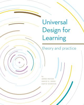 Universal Design for Learning: Theory and Practice Cover Image