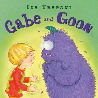 Gabe and Goon by Iza Trapani