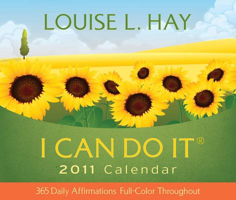 I Can Do It 2011 Calendar: 365 Daily Affirmations Cover Image