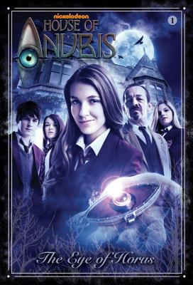 The Eye of Horus (House of Anubis) Cover Image