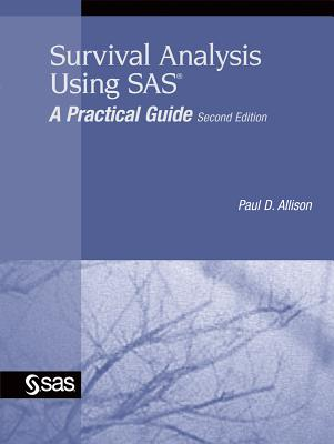 Survival Analysis Using SAS: A Practical Guide Cover Image