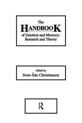 The Handbook of Emotion and Memory: Research and Theory Cover Image