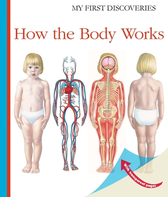 How the Body Works (My First Discoveries) Cover Image