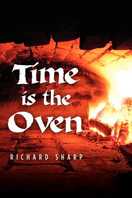 Time Is the Oven Cover