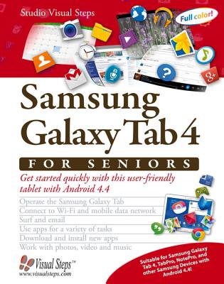 Samsung Galaxy Tab 4 for Seniors: Get Started Quickly with This User-Friendly Tablet with Android 4.4 Cover Image