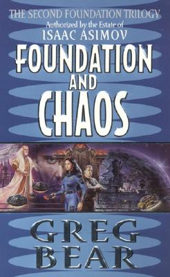 Foundation and Chaos: The Second Foundation Trilogy Cover Image