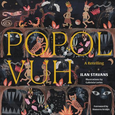 Popol Vuh: A Retelling Cover Image