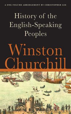 A History of the English-Speaking Peoples: A One-Volume Abridgement Cover Image