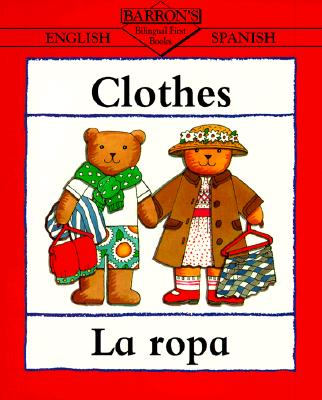 Clothes/La Ropa (Bilingual First Books/English-Spanish) Cover Image