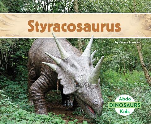 Styracosaurus (Dinosaurs Set 2) Cover Image
