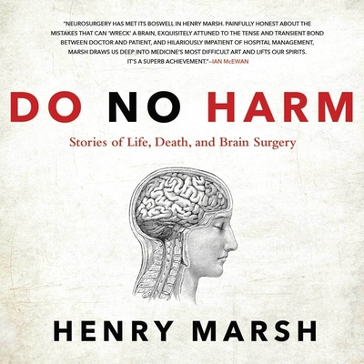Do No Harm Lib/E: Stories of Life, Death, and Brain Surgery Cover Image