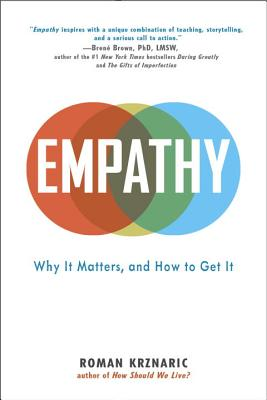 Empathy: Why It Matters, and How to Get It Cover Image