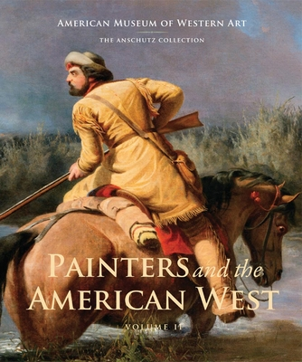 Painters and the American West, Volume 2: Volume 2 Cover Image