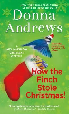 How the Finch Stole Christmas!: A Meg Langslow Christmas Mystery (Meg Langslow Mysteries #22) Cover Image