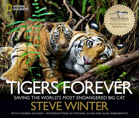 Tigers Forever: Saving the World's Most Endangered Big Cat Cover Image
