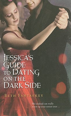 Jessica's Guide to Dating on the Dark Side Cover