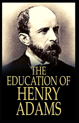 The Education of Henry Adams: Illustrated Cover Image