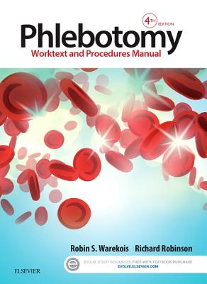 Phlebotomy: Worktext and Procedures Manual Cover Image