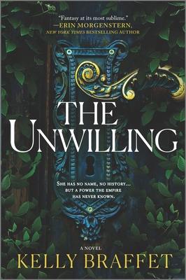 Cover of THE UNWILLING by Kelly Braffet