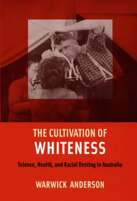 Cover for The Cultivation of Whiteness
