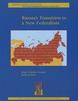 Russia's Transition to a New Federalism Cover Image