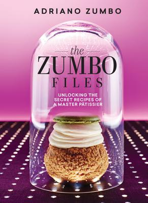Zumbo Files: Unlocking the secrets of a master patissier Cover Image