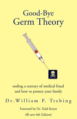 Good-Bye Germ Theory Cover Image